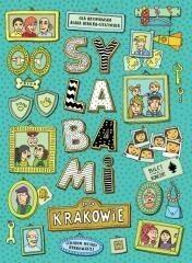 Wydawnictwo Metody Krakowskiej Sylabami po Krakowie - Artymowska Ola, AGATA DĘBICKA-CIESZYŃSKA