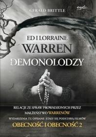 Esprit Demonolodzy. Ed i Lorraine Warren. Relacje ze spraw prowadzonych przez małżeństwo Warrenów - Gerald Brittle