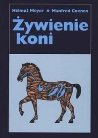 Powszechne Wydawnictwo Rolnicze i Leśne Żywienie koni Manfred Coenen