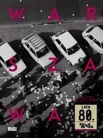 Bosz Warszawa lata 80 - Joanna Szczepkowska