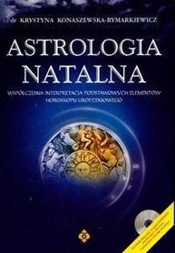 Konaszewska - Rymarkiewicz Krystyna Astrologia natalna + CD