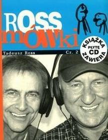 Rossmówki cz.2 - Tadeusz Ross