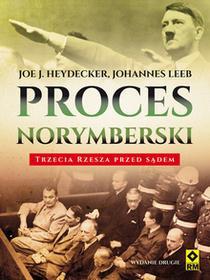 RM Proces norymberski. Trzecia Rzesza przed sądem Joe J. Heydecker, Johannes Leeb