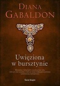 Świat Książki Diana Gabaldon Uwięziona w bursztynie