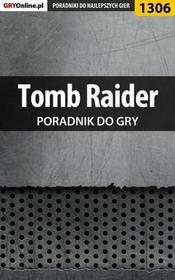"""Tomb Raider poradnik do gry Jacek """"Stranger"""" Hałas EPUB)"""
