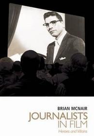 Brian McNair Journalists in Film