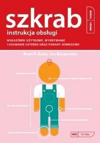 Vesper Szkrab. Instrukcja obsługi. Wskazówki użytkowe, wykrywanie i usuwanie usterek oraz porady serwisowe - BRETT R. KUHN