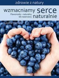 Źródła Życia Wzmacniamy serce naturalnie - Diamond Suzanne