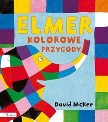 Elmer. Kolorowe przygody