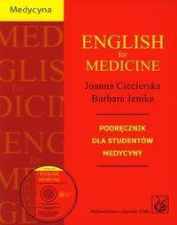 Wydawnictwo Lekarskie PZWL English for medicine z płytą CD - Joanna Ciecierska, Barbara Jenike