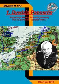 Napoleon V 1 Dywizja Pancerna - Gaj Krzysztof M.