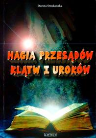 Astrum Magia przesądów klątw i uroków - Dorota Strukowska