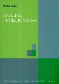 Wydawnictwo Naukowe PWN Analiza funkcjonalna - Walter Rudin