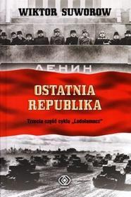 Rebis Wiktor Suworow Ostatnia republika