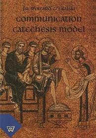 Communication catechesis model Ryszard Czekalski PDF)
