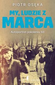Czarne My, ludzie z Marca - Piotr Osęka