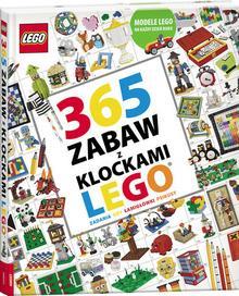 Opracowanie zbiorowe 365 zabaw z klockami Lego / wysyłka w 24h