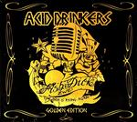 Acid Drinkers Fishdick Zwei The Dick Is Rising Again. Golden Edition CD Acid Drinkers