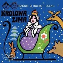 Polskie Nagrania Baśnie o Bolku i Lolku: Królowa zima