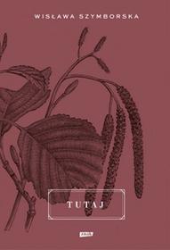 Znak Tutaj - Wisława Szymborska