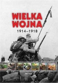 Wielka wojna 1914-1918 - Iwona Kienzler