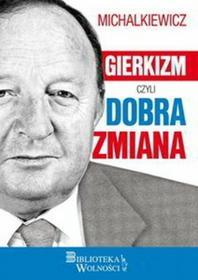 3S Media Gierkizm czyli dobra zmiana - Stanisław Michalkiewicz