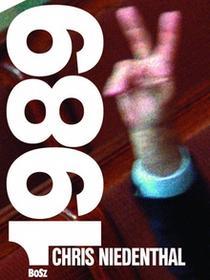 Bosz Chris Niedenthal 1989 Rok nadziei - Chris Niedenthal