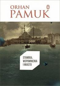 Wydawnictwo Literackie Stambuł Wspomnienia i miasto - Orhan Pamuk