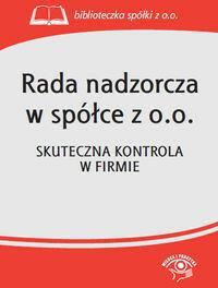 WIEDZA I PRAKTYKA Rada nadzorcza w spółce z o.o. - Wiedza i Praktyka