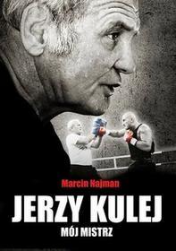 OLE / GW Foksal Jerzy Kulej Mój mistrz - Marcin Najman