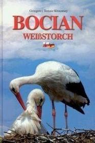 Tomasz Kłosowscy Grzegorz i Bocian. polski ptak (wersja polsko-niemiecka) / wysyłka w 24h