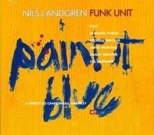 The Brecker Brothers; Nils Landgren Funk Unit Paint It Blue