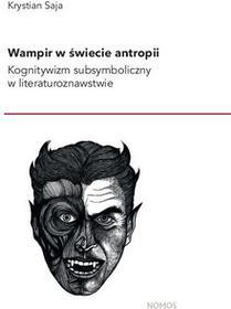Nomos Wampir w świecie antropii - Saja Krystian