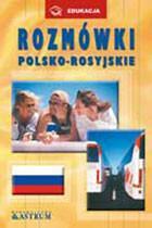 ROZMÓWKI POLSKO-ROSYJSKIE Małgorzata Grucka
