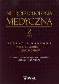 Wydawnictwo Lekarskie PZWL Neuropsychologia medyczna. Tom 2 - Wydawnictwo Lekarskie PZWL