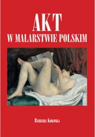 Bellona Akt w malarstwie polskim - Barbara Kokoska