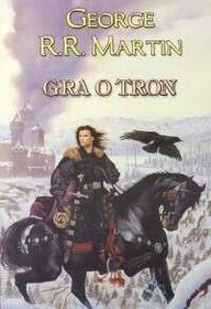 Gra O Tron Cz. 1 Mk George R.r.martin