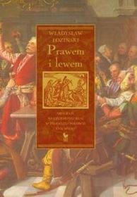 Prawem i lewem - Władysław Łoziński