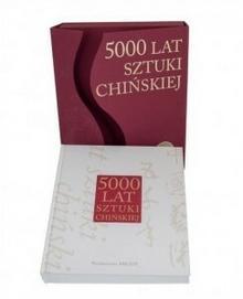 Arkady 5000 lat sztuki chińskiej w etui - Arkady