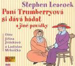 Opinie o Stephen Leacock Paní Trumberryová si dává hádat Stephen Leacock