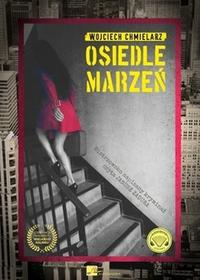 Aleksandria Osiedle marzeń Audiobook Wojciech Chmielarz