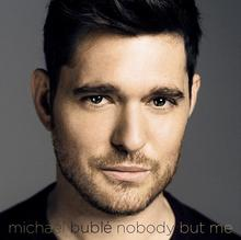 Nobody But Me CD Michael Buble