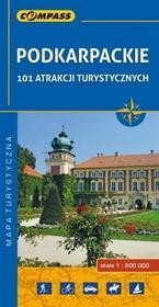 Wydawnictwo Compass Podkarpackie 101 atrakcji turystycznych Mapa turystyczna 1:200 000 - Compass