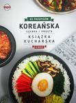 Koreańska książka kucharska. Szybka i prosta - Wysyłka od 3.99