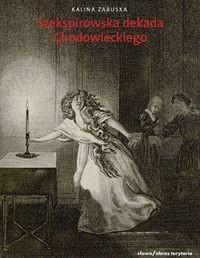 Słowo / obraz terytoria Szekspirowska dekada - Zabuska Kalina
