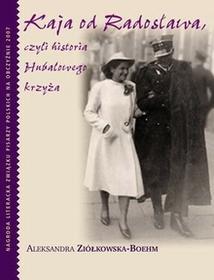 Muza Kaja od Radosława - Aleksandra Ziółkowska-Boehm