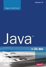 Helion Rogers Cadenhead Java w 21 dni, wydanie VII