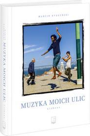 Edipresse Polska Muzyka moich ulic. Lizbona - Marcin Kydryński