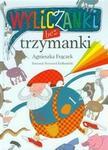 Wilga / GW Foksal Wyliczanki bez trzymanki - Agnieszka Frączek