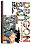 Akira Toriyama Dragon Ball A Visual History